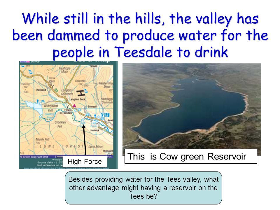 While still in the hills, the valley has been dammed to produce water for the people in Teesdale to drink