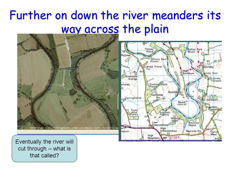 Further on down the river meanders its way across the plain