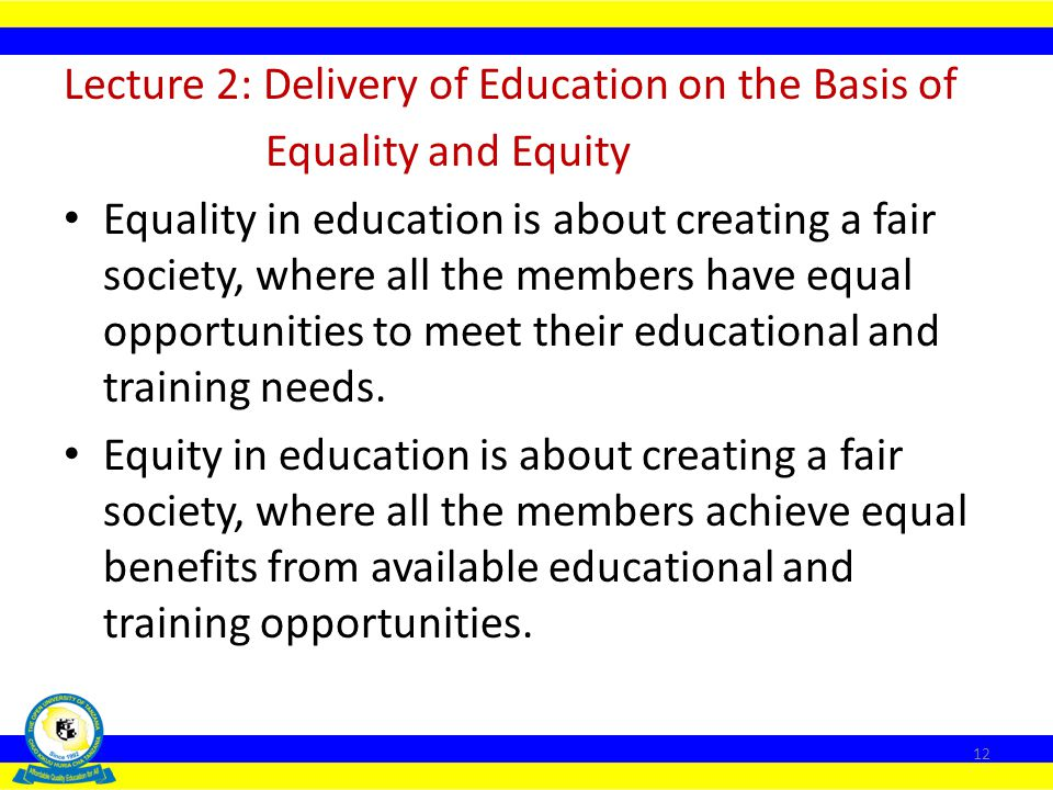 Lecture 2: Delivery of Education on the Basis of