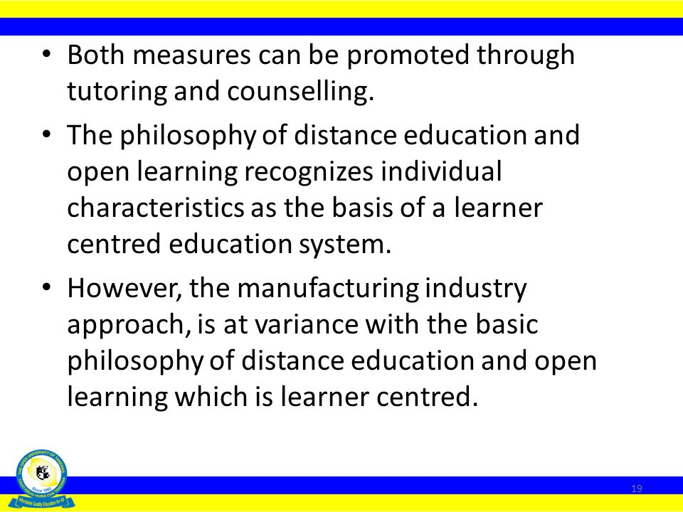 Both measures can be promoted through tutoring and counselling.
