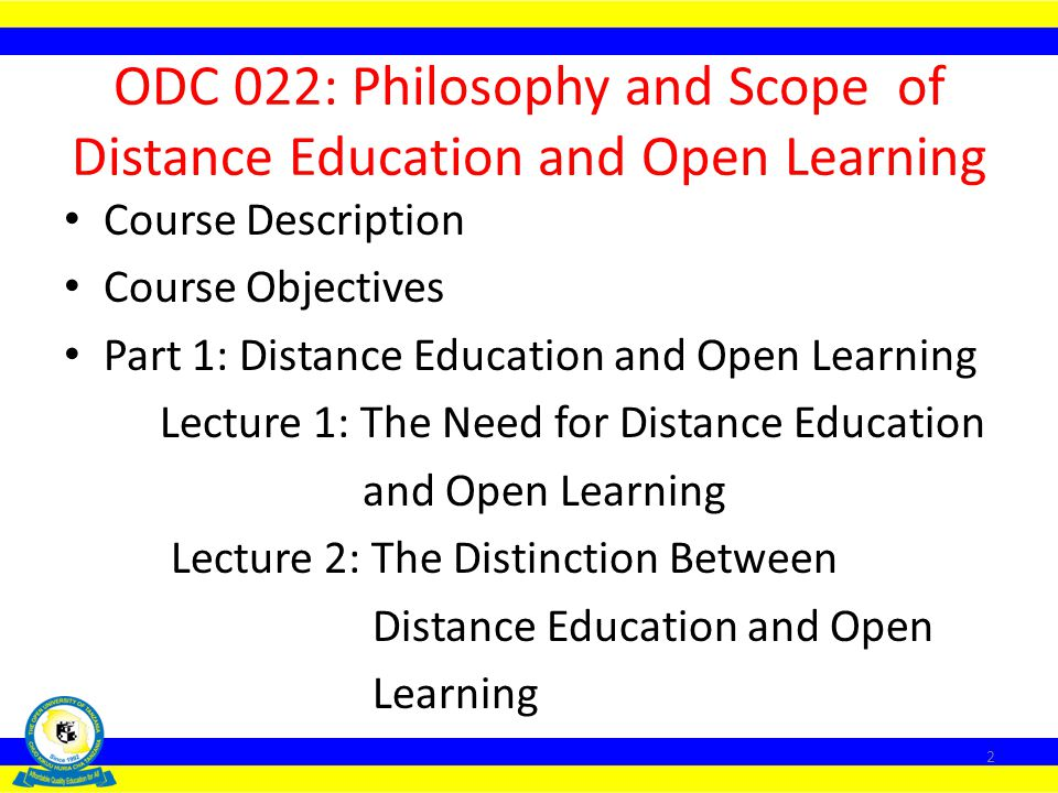 ODC 022: Philosophy and Scope of Distance Education and Open Learning