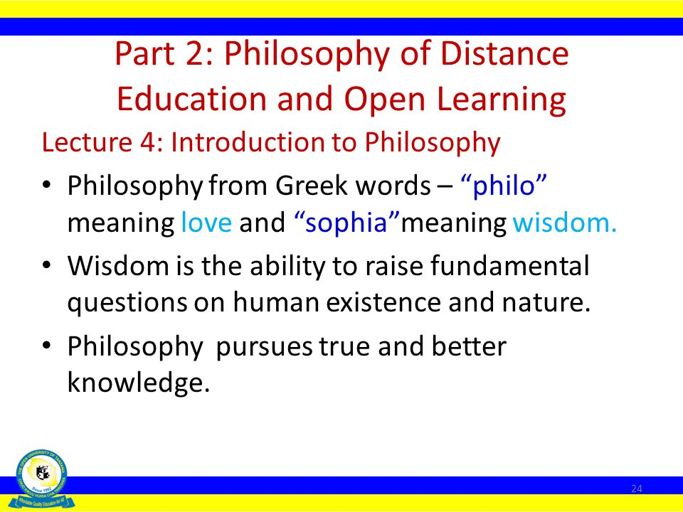 Part 2: Philosophy of Distance Education and Open Learning