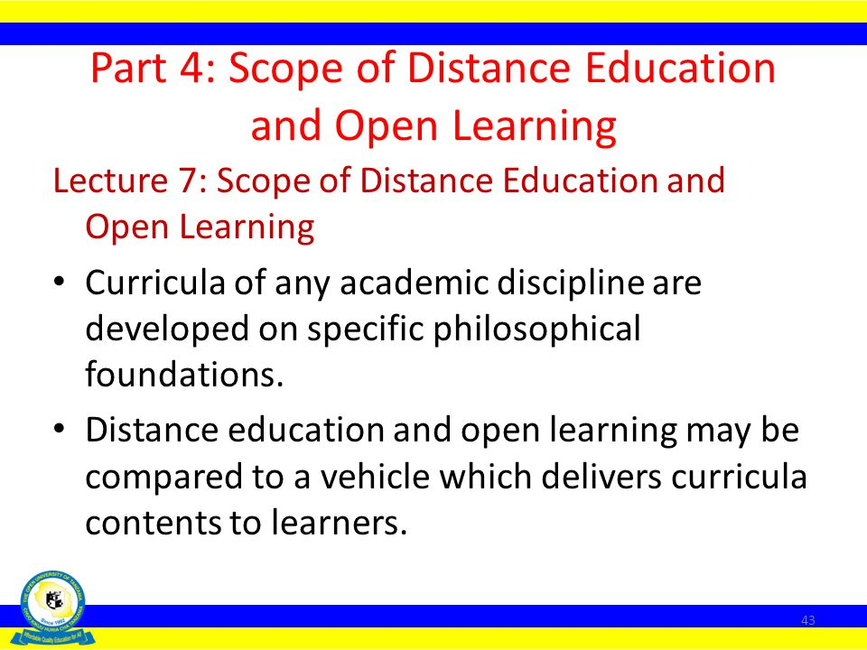 Part 4: Scope of Distance Education and Open Learning
