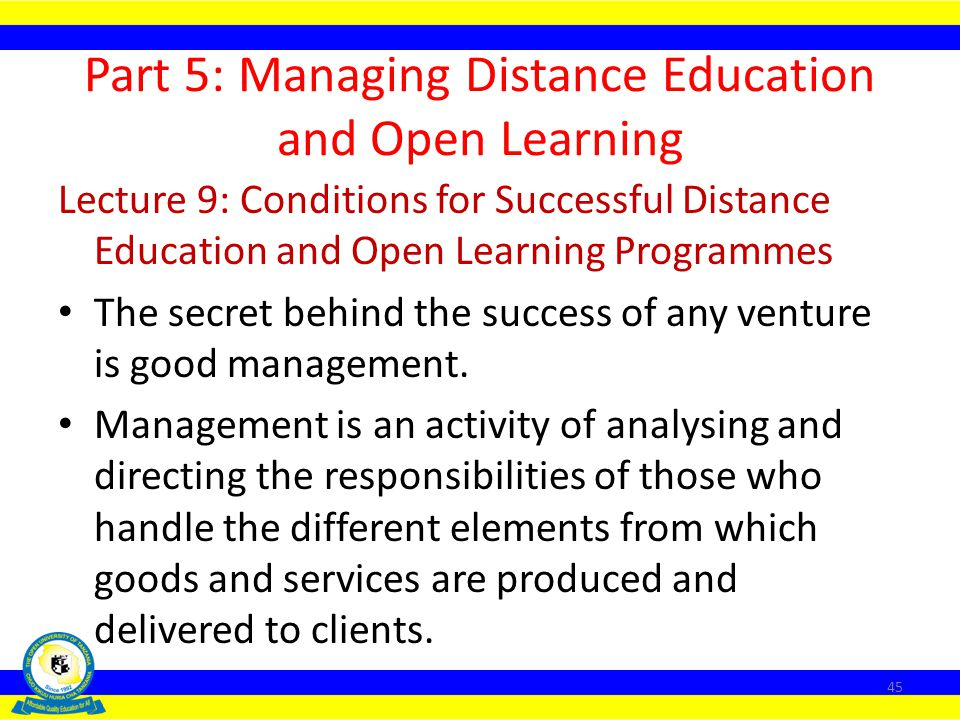 Part 5: Managing Distance Education and Open Learning