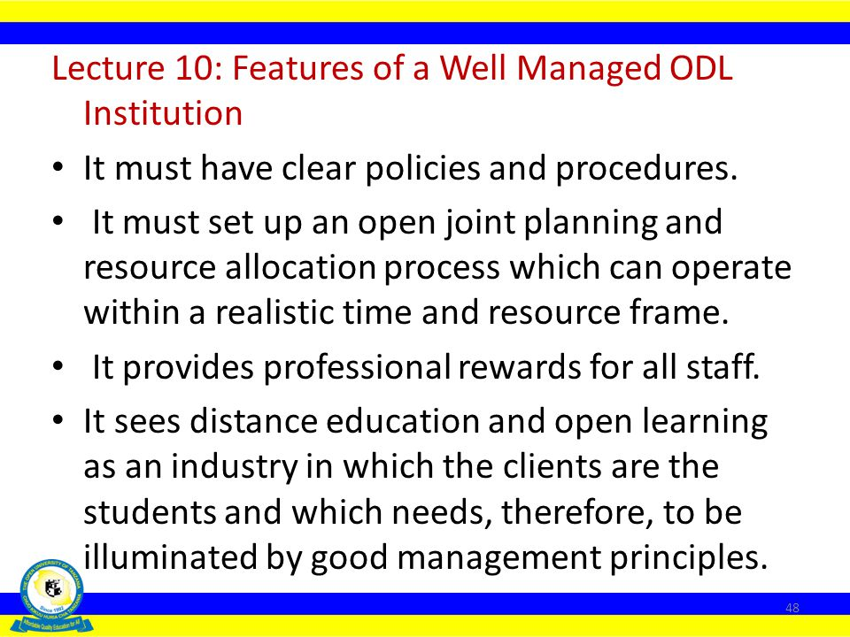 Lecture 10: Features of a Well Managed ODL Institution