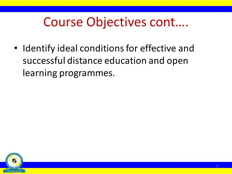 Course Objectives cont….