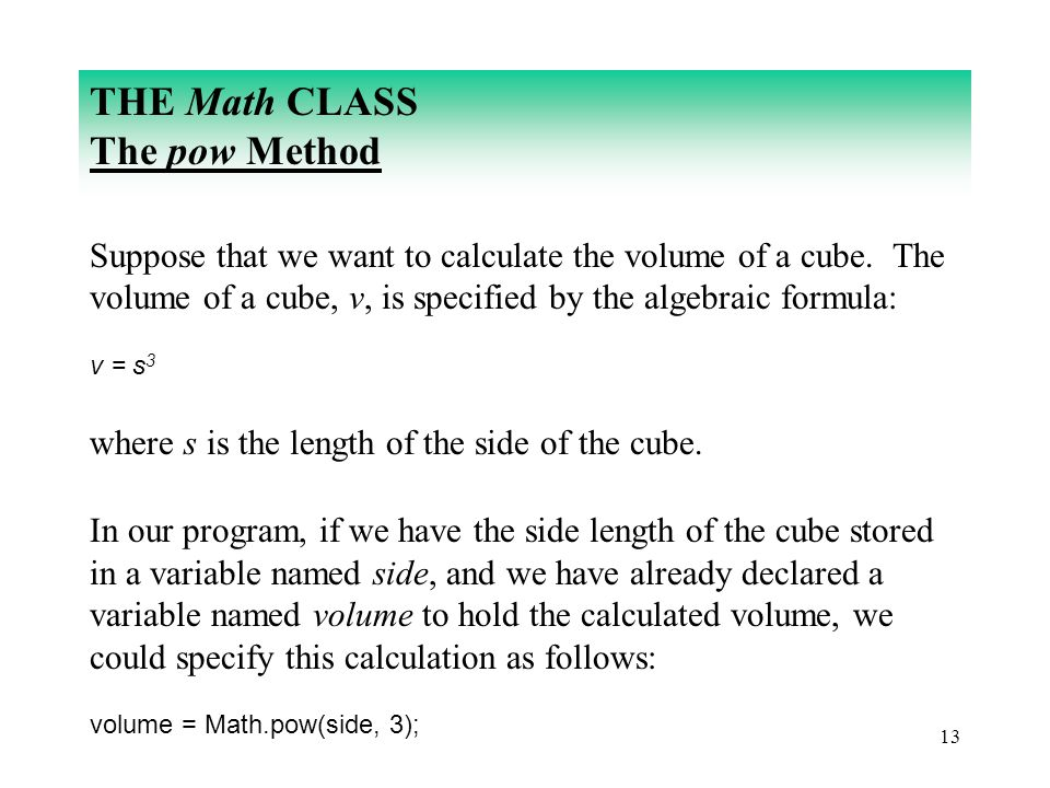 THE Math CLASS The pow Method