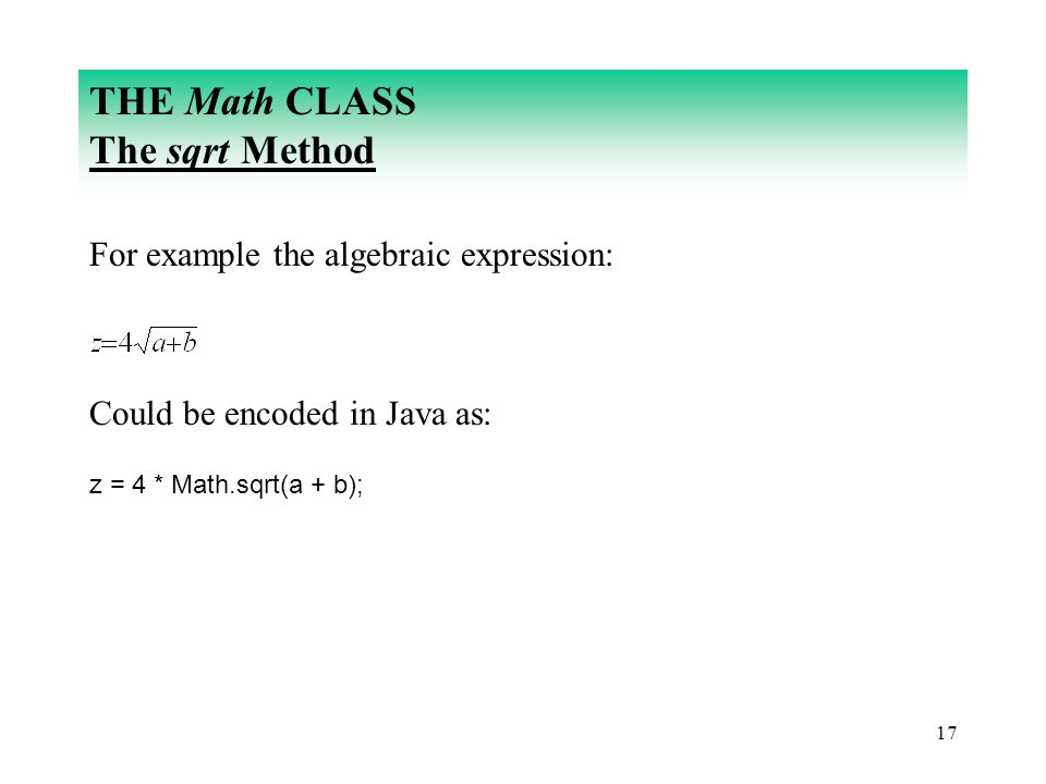THE Math CLASS The sqrt Method