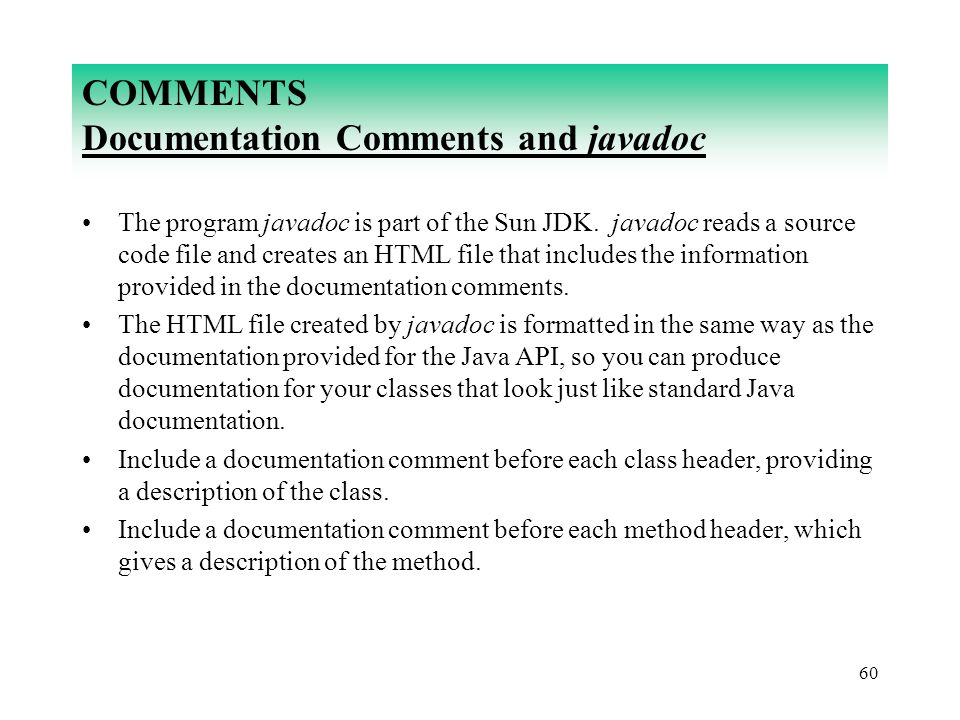 COMMENTS Documentation Comments and javadoc
