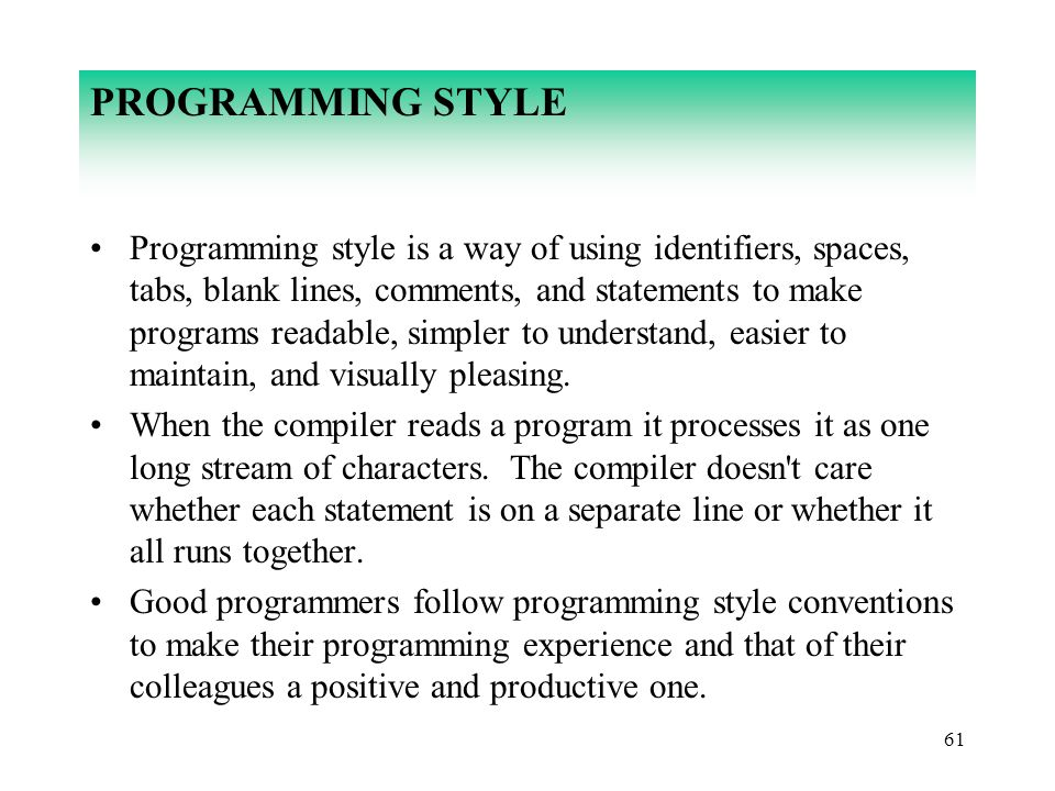 PROGRAMMING STYLE