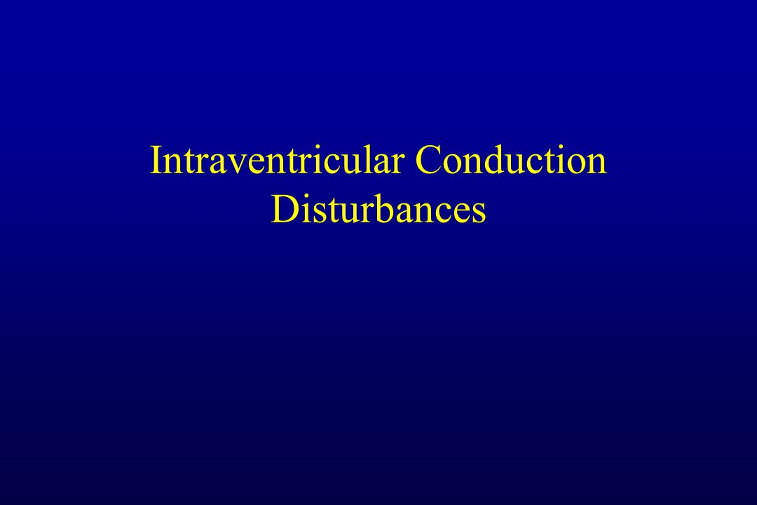 Intraventricular Conduction Disturbances