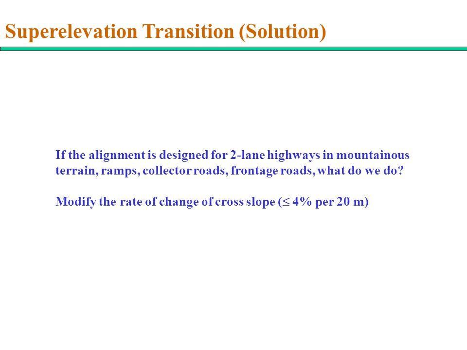 Superelevation Transition (Solution)