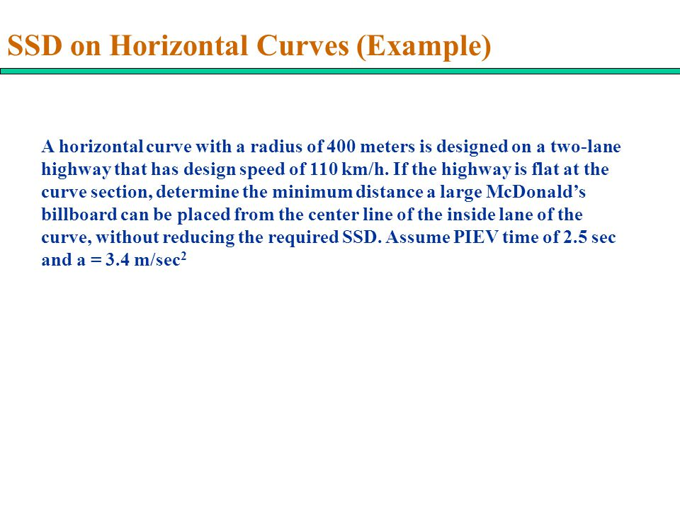 SSD on Horizontal Curves (Example)