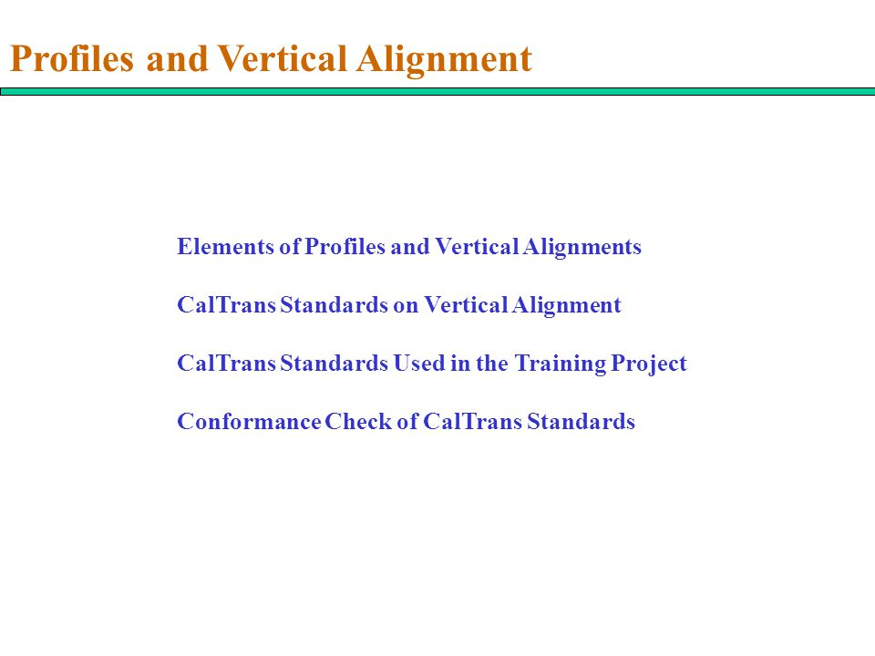 Profiles and Vertical Alignment