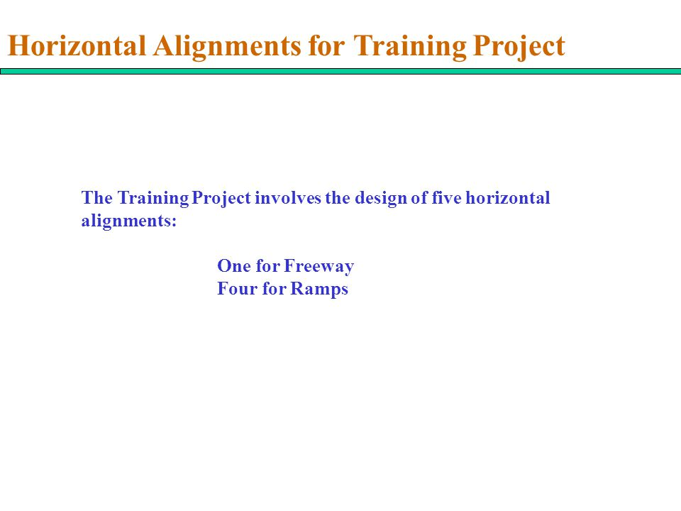 Horizontal Alignments for Training Project