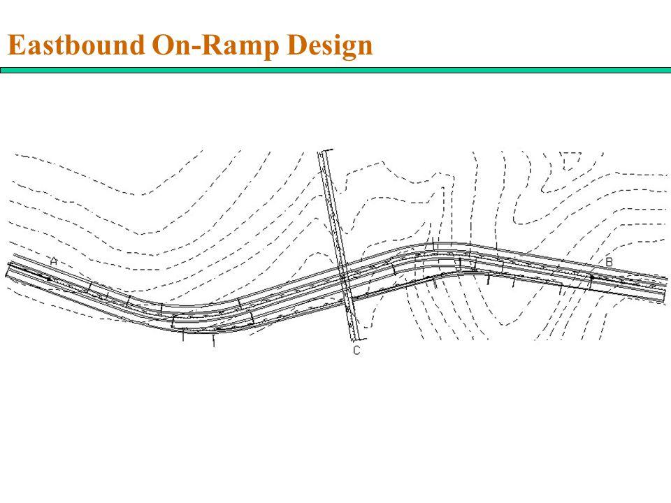 Eastbound On-Ramp Design