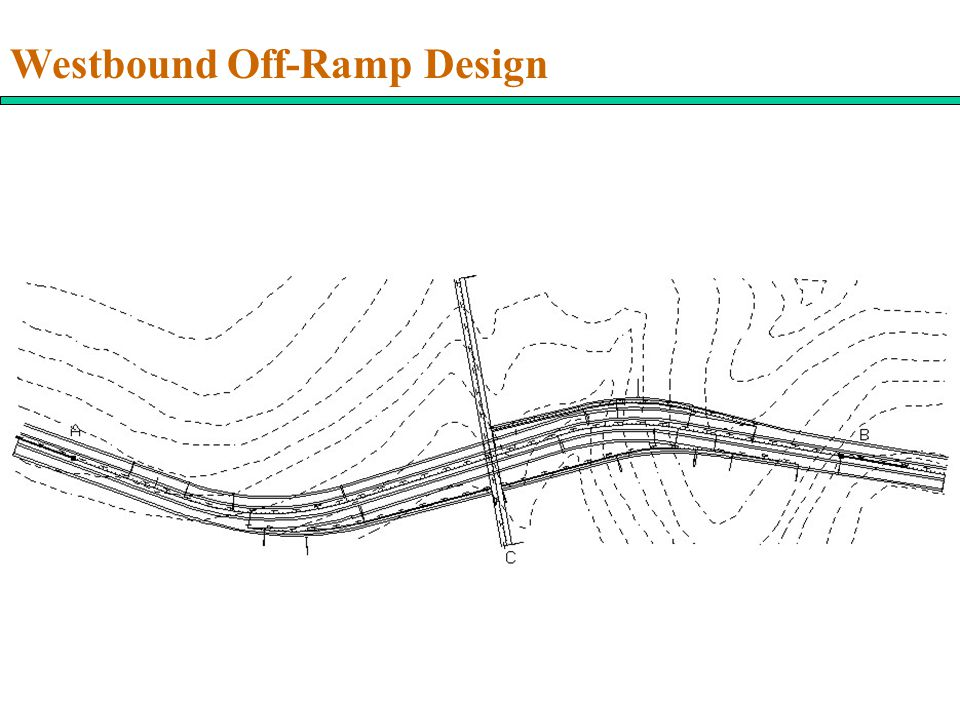Westbound Off-Ramp Design