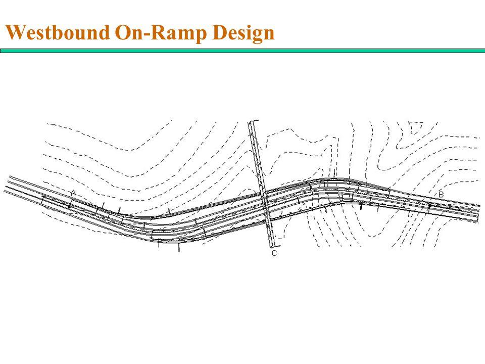 Westbound On-Ramp Design