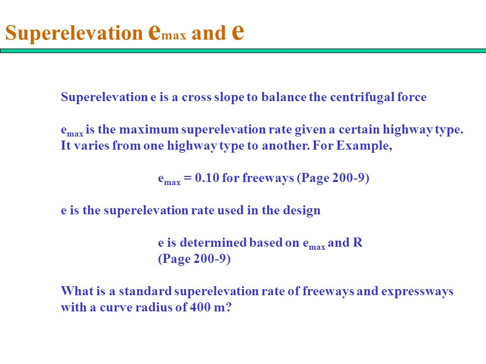 Superelevation emax and e