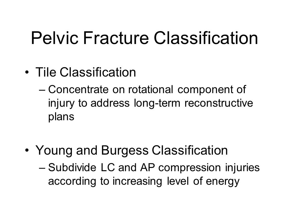 Pelvic Fracture Classification