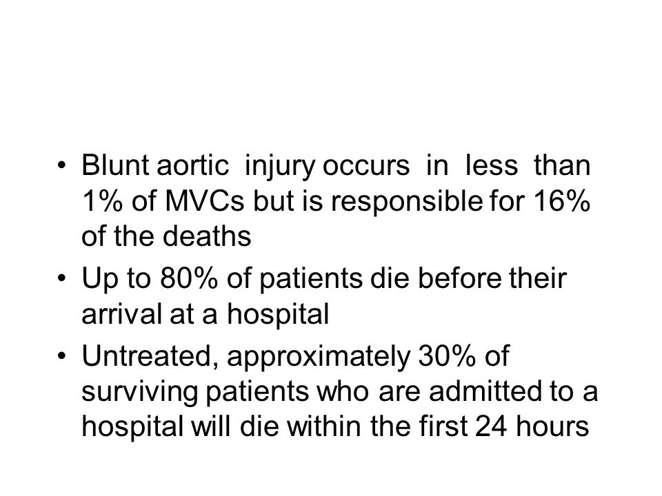 Blunt aortic injury occurs in less than 1% of MVCs but is responsible for 16% of the deaths