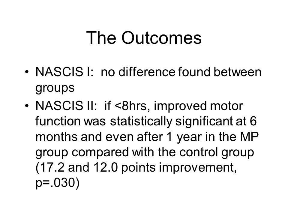 The Outcomes NASCIS I: no difference found between groups
