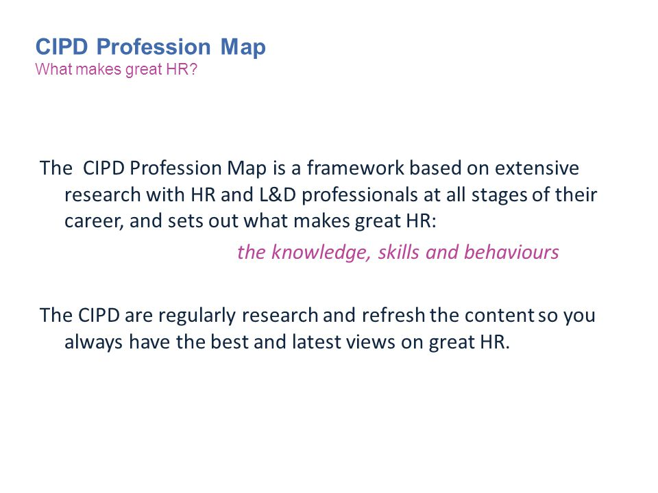 CIPD Profession Map What makes great HR