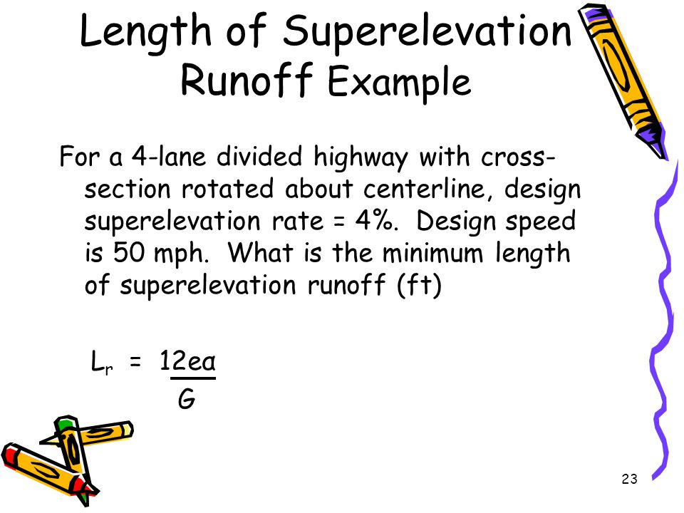 Length of Superelevation Runoff Example