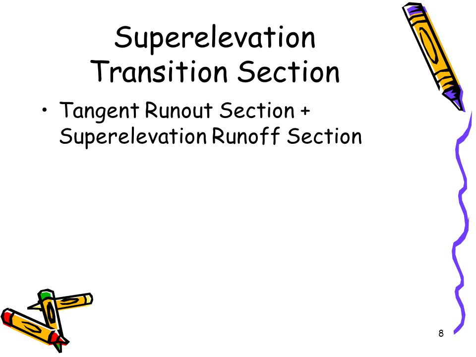 Superelevation Transition Section