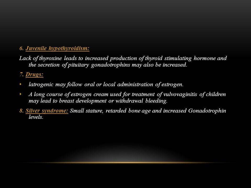 6. Juvenile hypothyroidism: