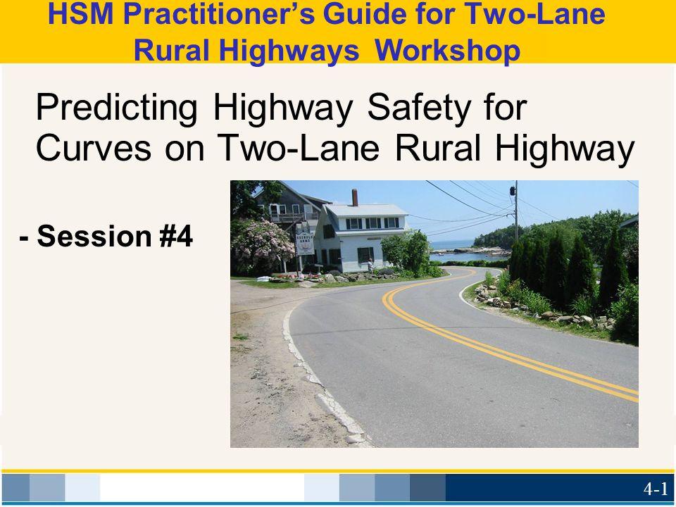 HSM Practitioner's Guide for Two-Lane Rural Highways Workshop