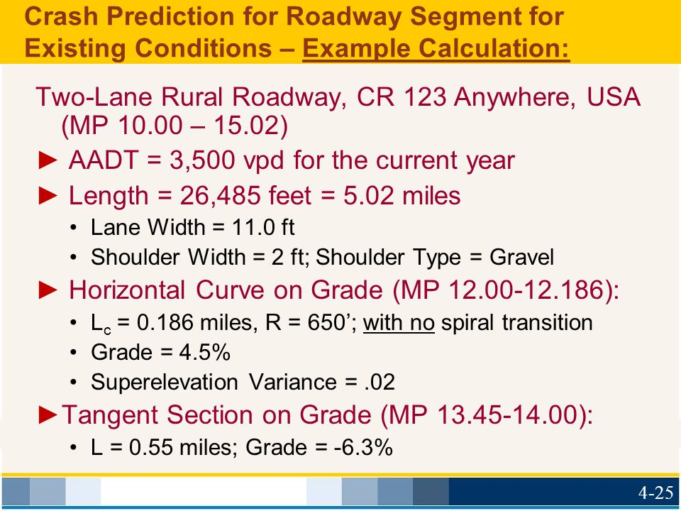 Crash Prediction for Roadway Segment for Existing Conditions – Example Calculation: