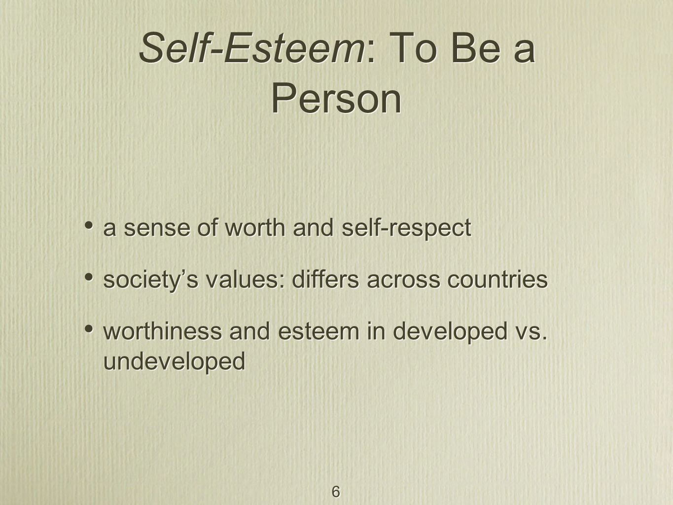 Self-Esteem: To Be a Person