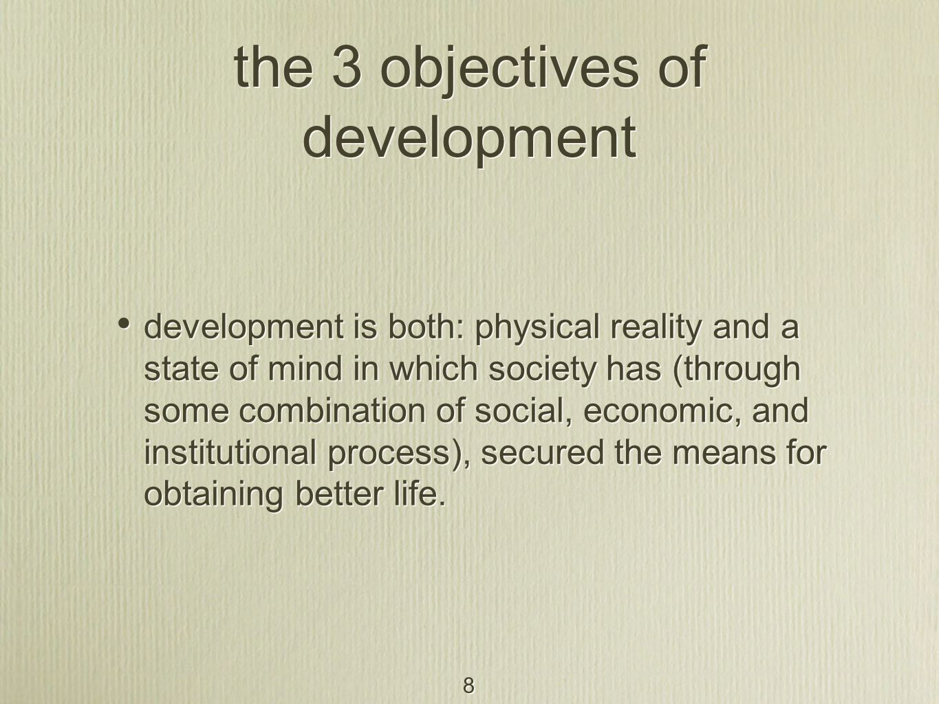 the 3 objectives of development