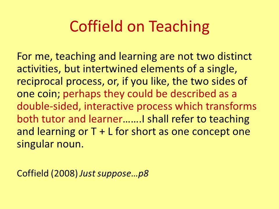 Coffield on Teaching