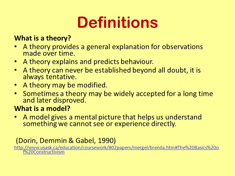 Definitions What is a theory
