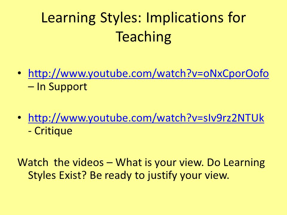 Learning Styles: Implications for Teaching