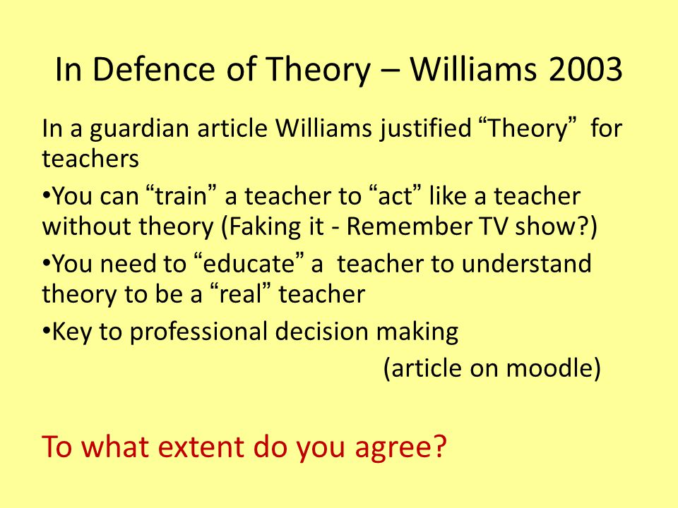 In Defence of Theory – Williams 2003