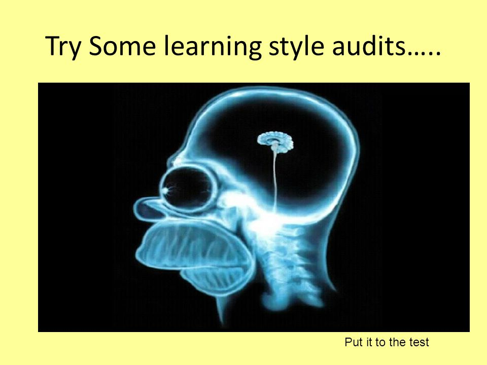 Try Some learning style audits…..