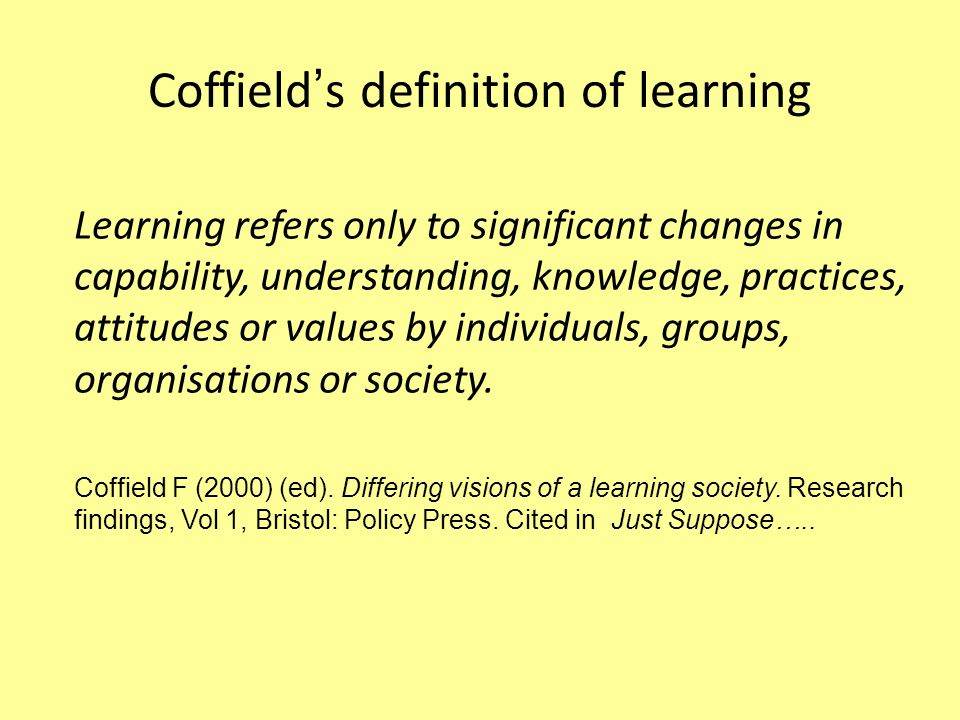 Coffield's definition of learning