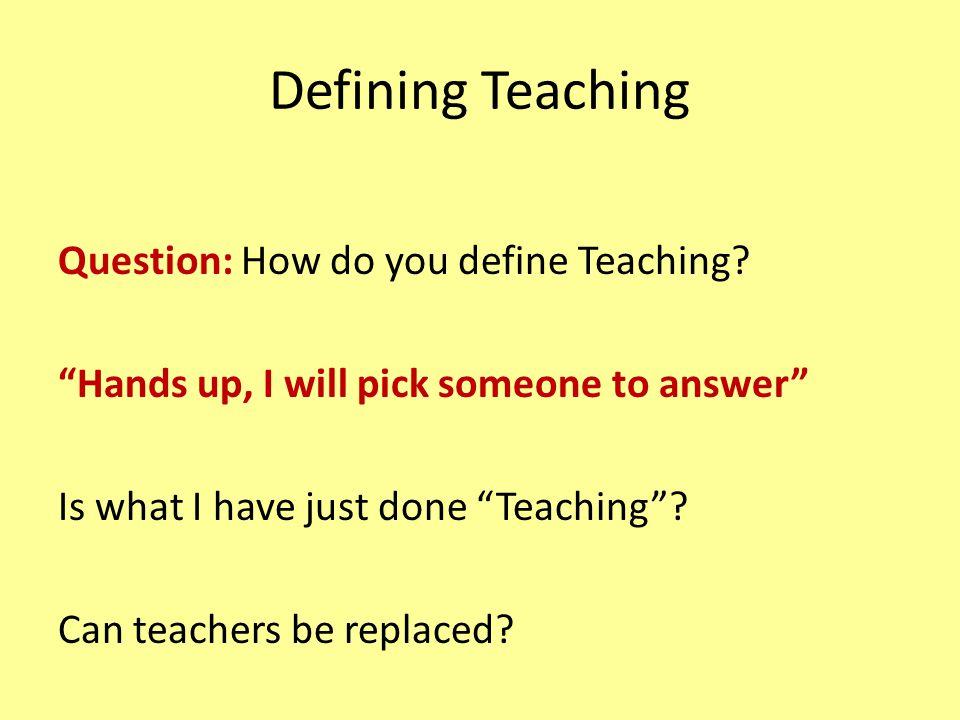 Defining Teaching