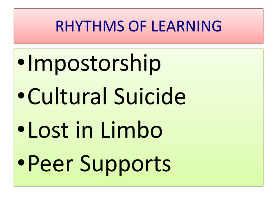 Impostorship Cultural Suicide Lost in Limbo Peer Supports