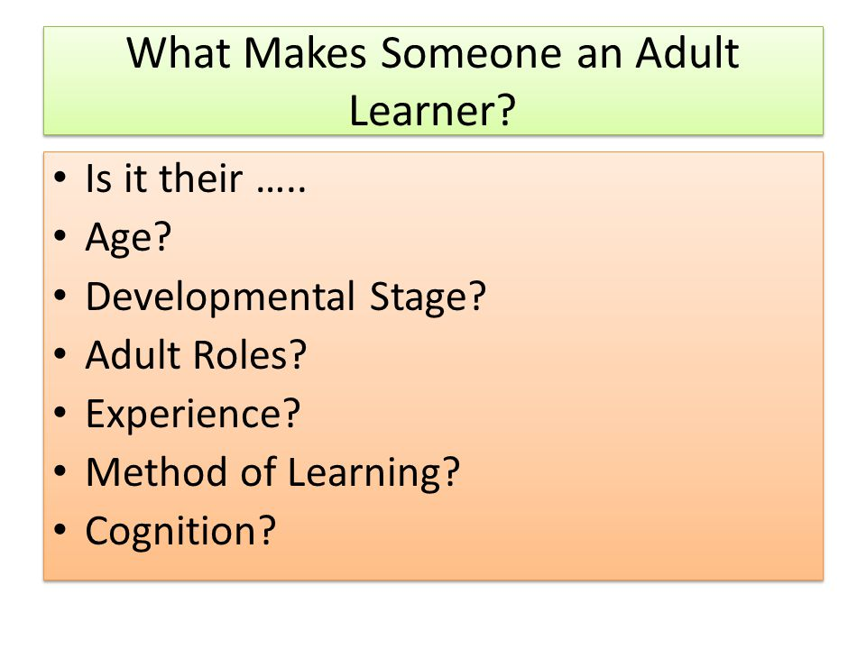What Makes Someone an Adult Learner