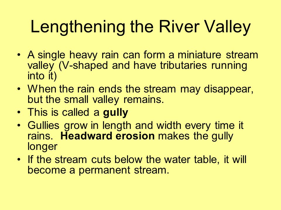 Lengthening the River Valley