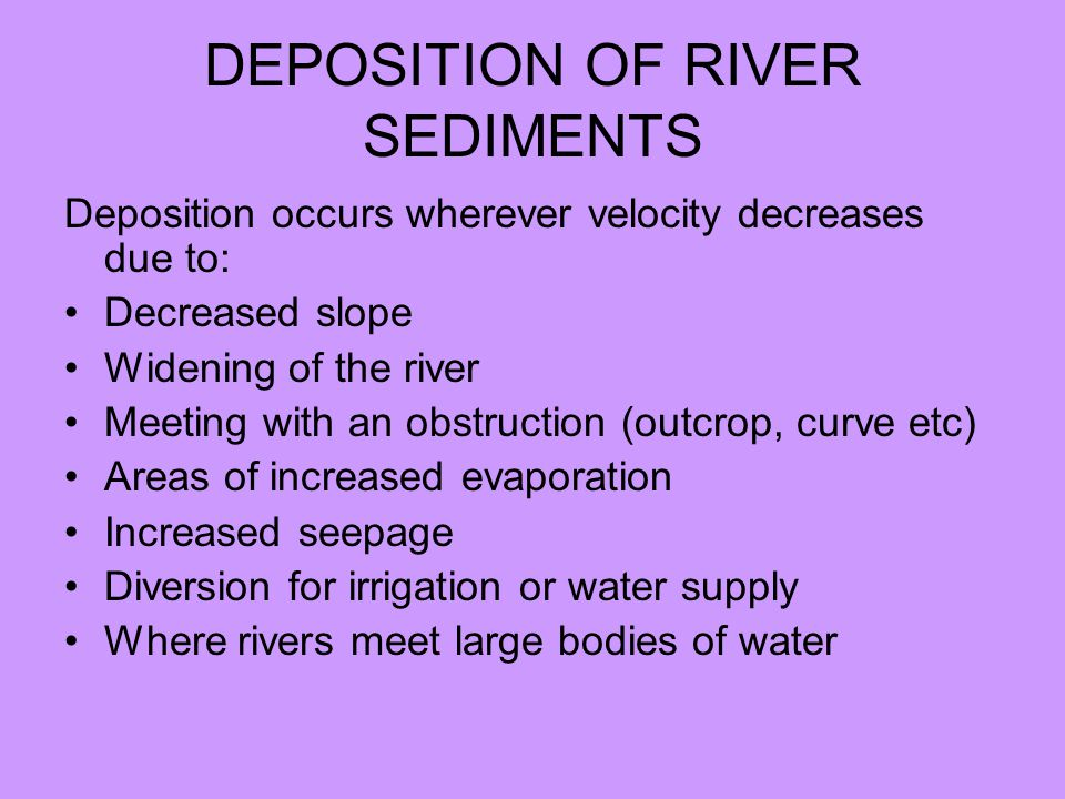 DEPOSITION OF RIVER SEDIMENTS