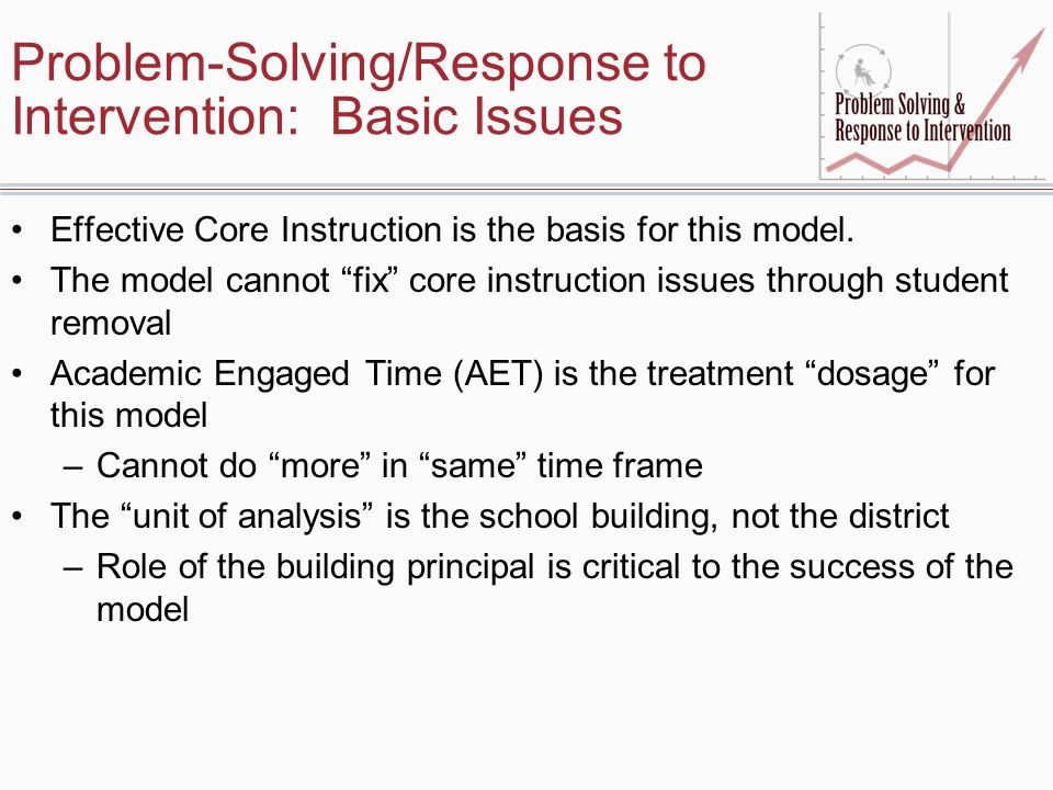 Problem-Solving/Response to Intervention: Basic Issues