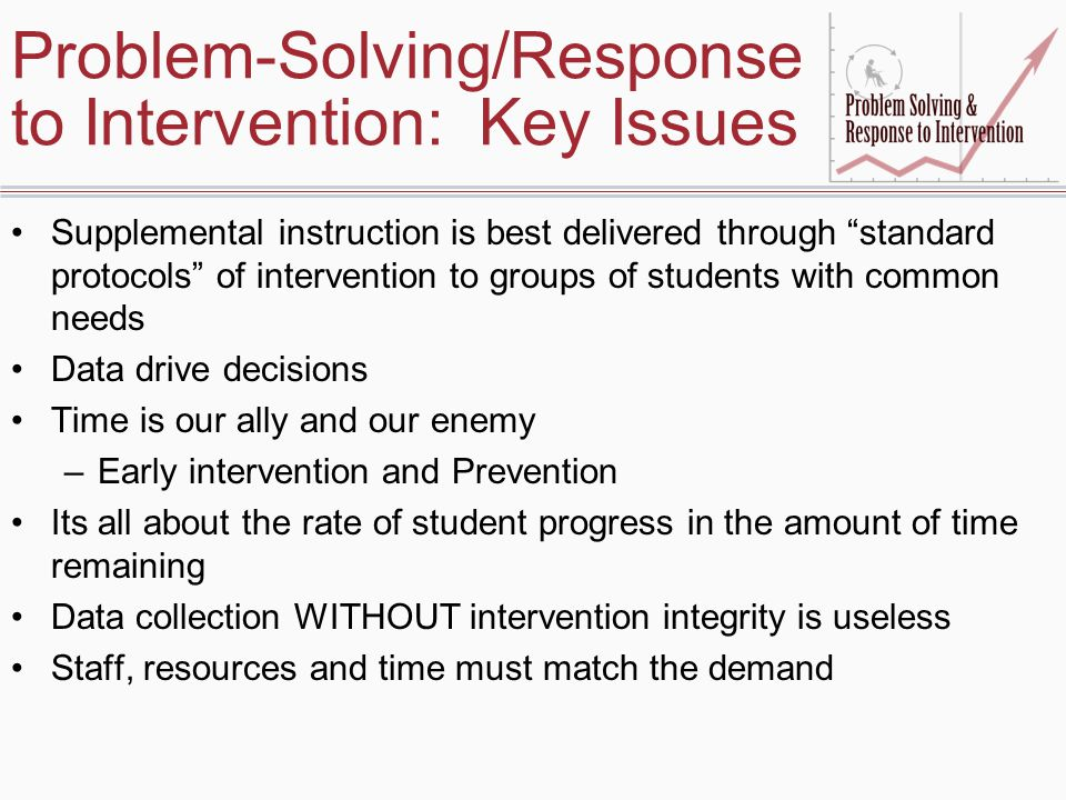 Problem-Solving/Response to Intervention: Key Issues