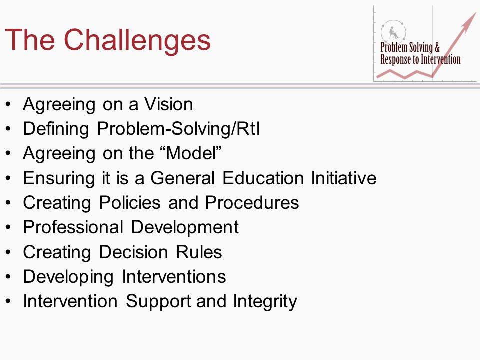 The Challenges Agreeing on a Vision Defining Problem-Solving/RtI