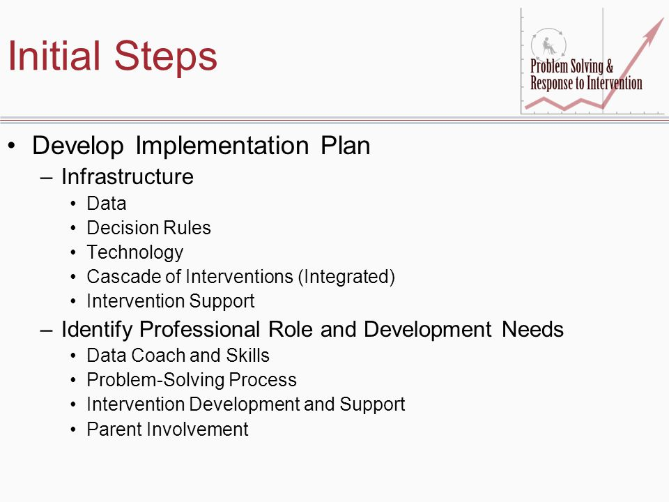 Initial Steps Develop Implementation Plan Infrastructure