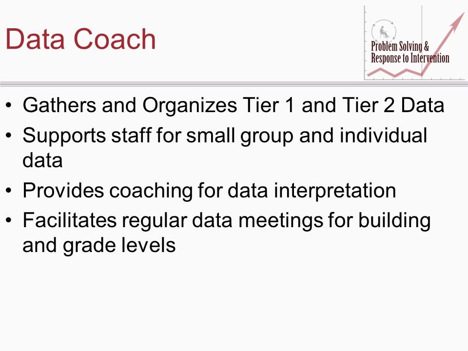 Data Coach Gathers and Organizes Tier 1 and Tier 2 Data
